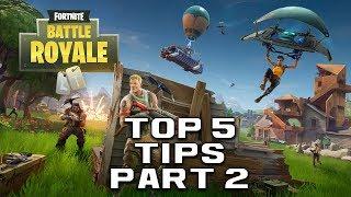 Top 5 Tips For Battle Royale (PART 2) | Fortnite Information
