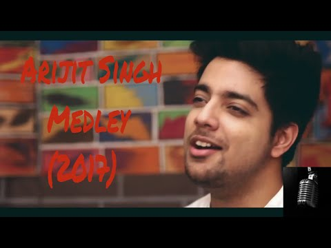 Arijit Singh Medley (2017)   Siddharth Slathia   Bollywood Mashup   Acoustic Unplugged Mashup