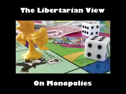 The libertarian view on monopolies by Alex Merced