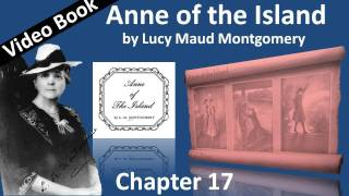 Chapter 17 - Anne of the Island by Lucy Maud Montgomery - A Letter from Davy