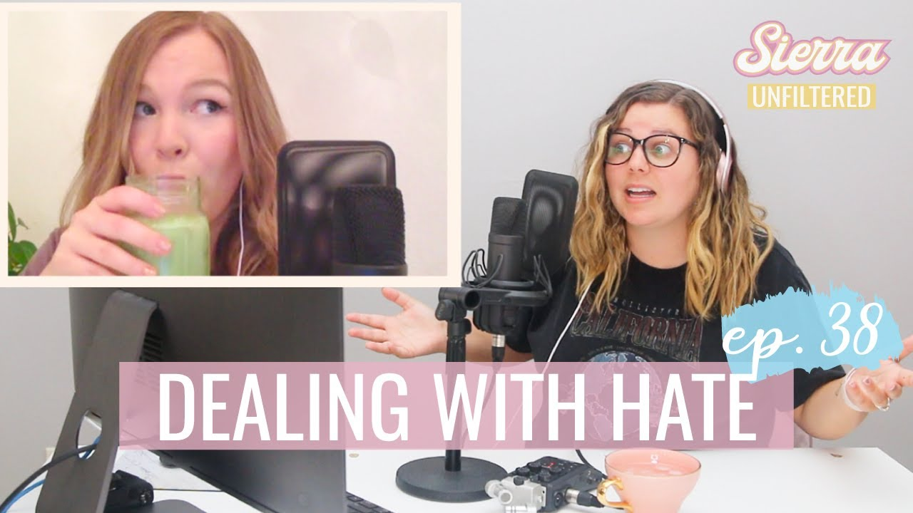 Dealing with Hate & Quitting Instagram | Sierra Unfiltered Ep. 38