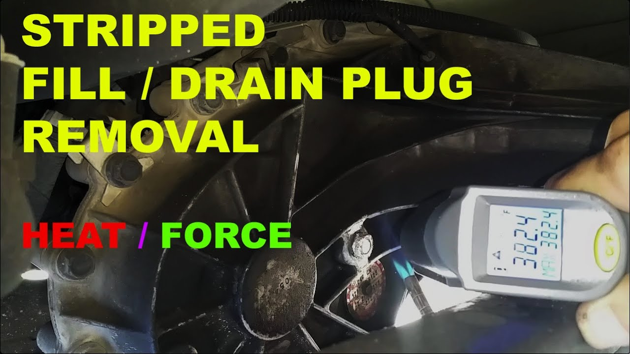 Stripped Fill Drain Plug Removal Gmc How To