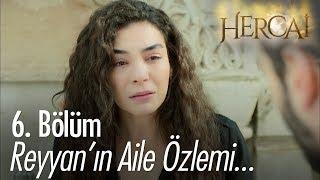 Reyyan'ın aile özlemi - Hercai 6.Bölüm