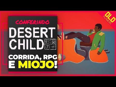 DESERT CHILD é um jogo de AVENTURA com CORRIDA e SOBREVIVÊNCIA? (Conferindo) thumbnail