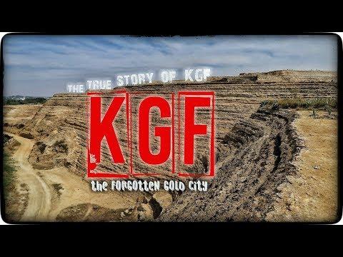 KGF, KGF THE FORGOTTEN GOLD CITY, NEW KGF, KOLAR GOLD FIELD, Real KGF, Unseen KGF.