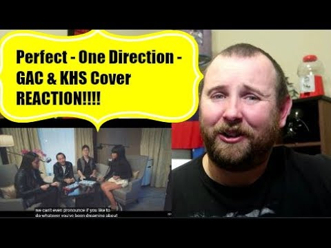 Perfect - One Direction - GAC & KHS Cover REACTION!!!!