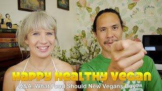 Q&A: What Food Should New Vegans Buy? How We Eat
