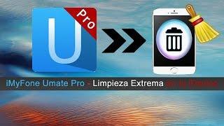 [Tutorial iDevice] Limpieza Máxima en tu iDevice iOS (sin JailBreak) [iMyFone Umate Pro]