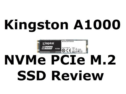 kingston-a1000-480gb-m.2-nvme-pcie-3.0-x2-ssd-review