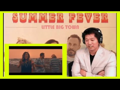 Little Big Town - Summer Fever (Official Music Video) Reaction