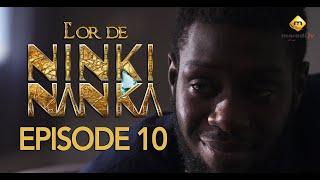 Série - L'or de Ninki Nanka - Episode 10