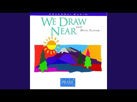We Will Draw Near (feat. Integrity's Hosanna! Music)