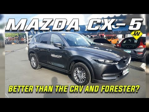 Mazda CX5 review -Is it better than the CRV, Forester, Sportage and RAV4?  -Philippines