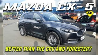 Mazda CX5 review -Is it better than the CRV, Forester, Sportage and RAV4  -Philippines