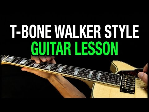 T-Bone Walker Lesson