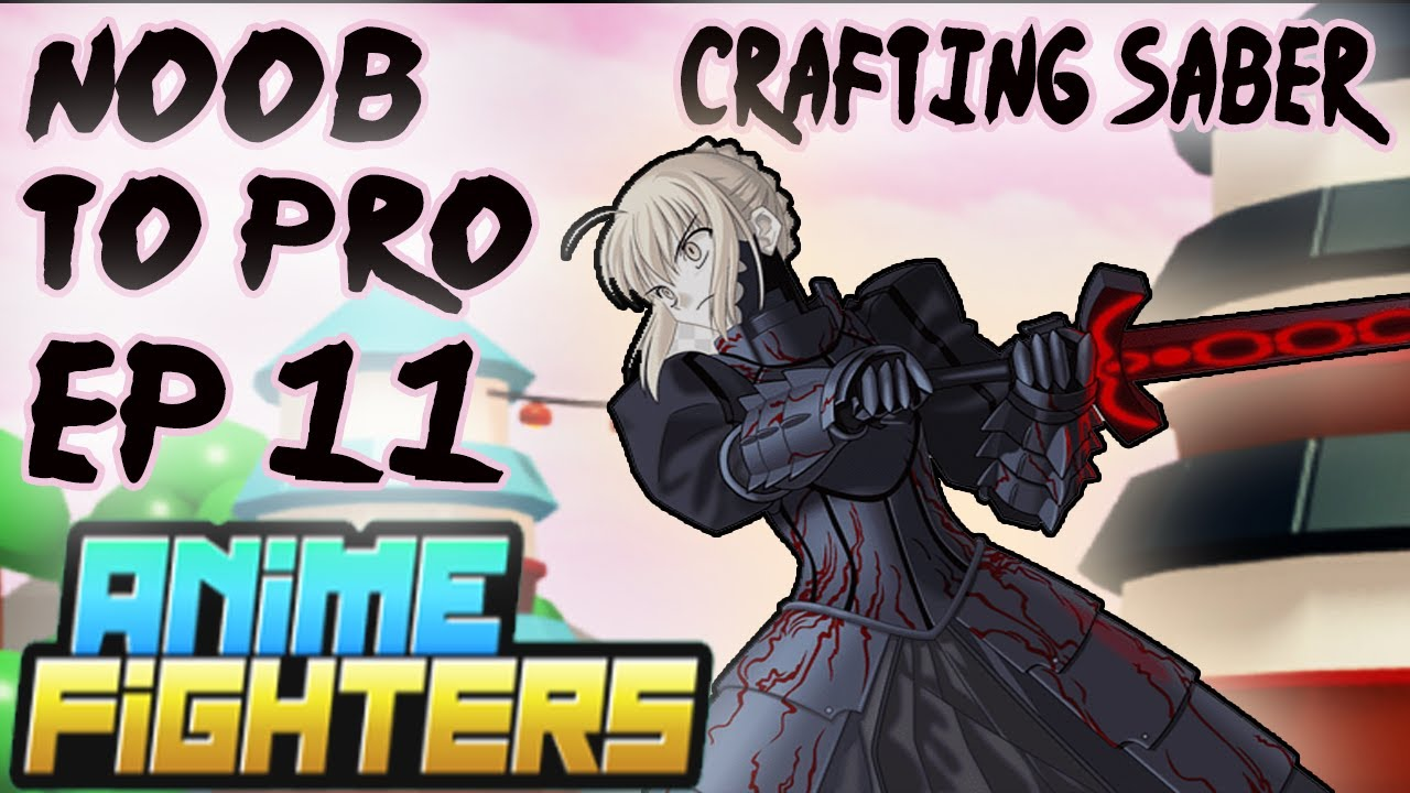Download Episode 11 Noob To Pro -Anime Fighters Simulator(Crafting Saber)