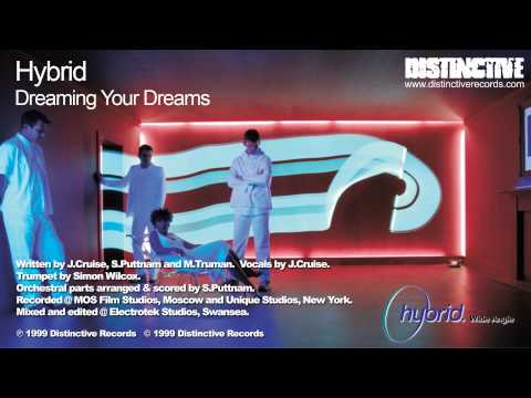 Hybrid - Dreaming Your Dreams