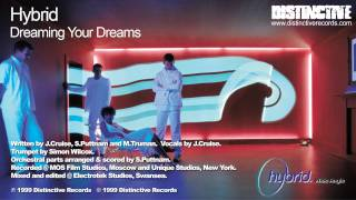 Watch Hybrid Dreaming Your Dreams video