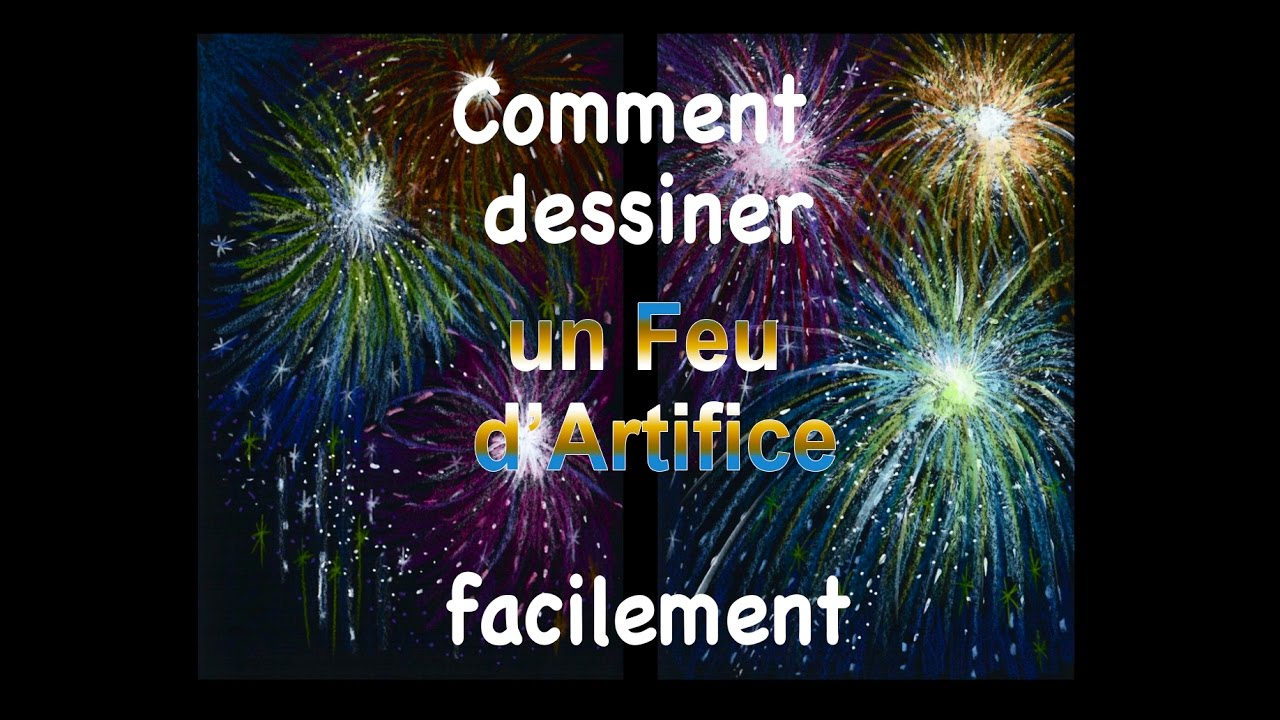 Comment Dessiner Feux D Artifice How To Draw Fireworks