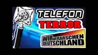 Telefon Terror #1 WIR VERARSCHEN DEUTSCHLAND!
