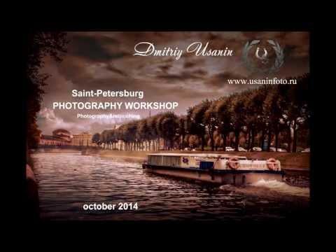 Saint-Petersburg. Dmitriy Usanin art photography workshop.