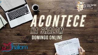 Domingo Na Shalom (29/03/2020)   Acontece Na Shalom