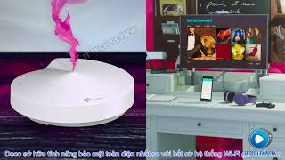 12 Gioi thieu he thong Wi Fi Deco M5 cua TP Link new