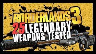 Borderlands 3 - 25 (ignored) Legendary Weapons Showcased & Tested