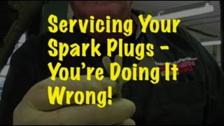 The Trainer #44: Servicing your spark plugs