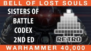 BoLS Retro Corner Review #26 | Sisters of Battle 2nd Edition | Warhammer 40,000