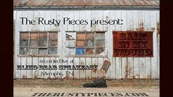 The Rusty Pieces present Salt In My Wound live at Blind Bear Speakeasy