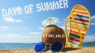 Starchild - Days Of Summer