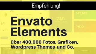 Envato Elements - Fotos, Grafiken, Wordpress Themes und Co. unlimitiert downloaden