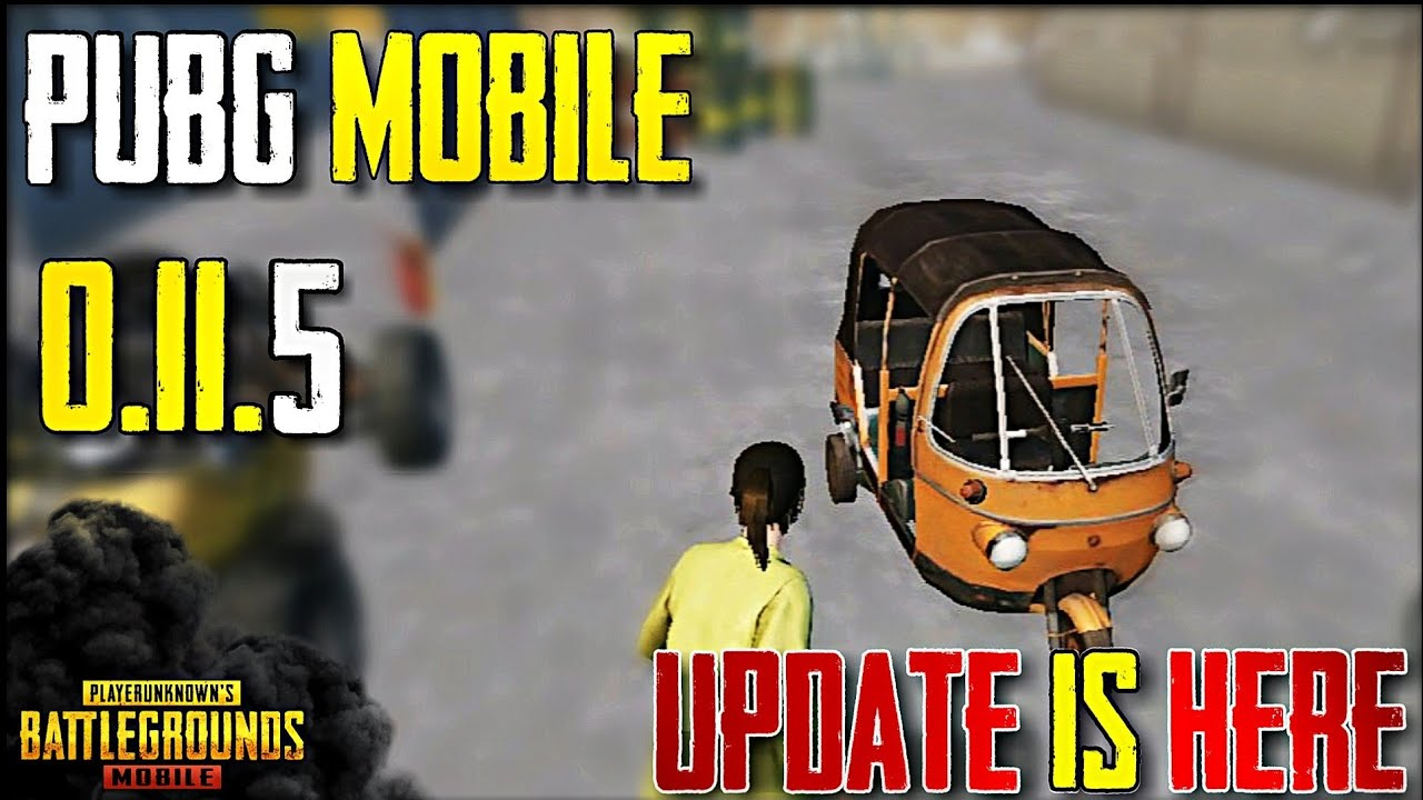 PUBG Mobile New Update 0.11.5 Beta Version Out | New Weapon, New Vehicle & More