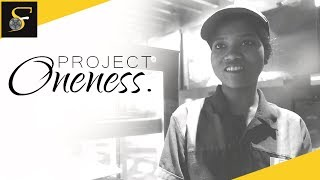 Short Documentary Project Oneness