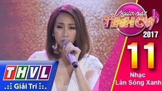 THVL | Người hát tình ca 2017 - Tập 11[5]: Lều Phương Anh truyền tải trọn vẹn Người về cuối phố