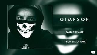 15.Gimpson - Pasja 2 Remake (prod. SkizoFrenik)