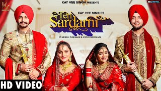 Teri Sardarni (FULL VIDEO) Kay Vee Singh Ft. Khushi Punjaban | Kay Vee Singh New Punjabi Song 2021