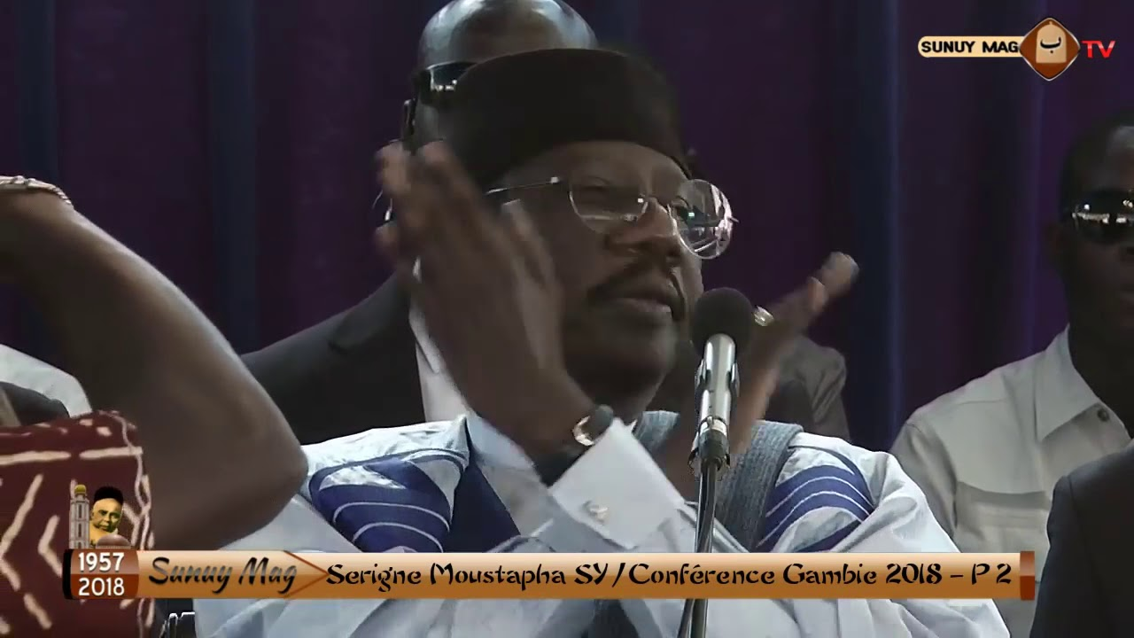 Gambie 2018 Conférence de Serigne Moustapha SY 2éme Partie