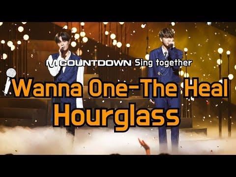 [MCD Sing Together] Wanna One The Heal- Hourglass Karaoke Ver.