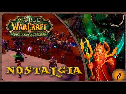 NOSTALGIA JUGANDO en Burning Crusade - World of Warcraft