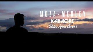 MOZA - MEDLEY Karaoke  (Cover Video lyrics)