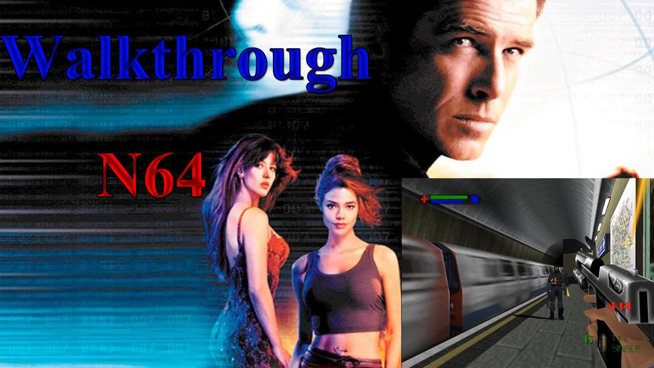 007 The World Is Not Enough N64 Walkthrough Part 1 Youtube