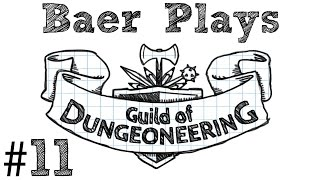 Baer Plays Guild of Dungeoneering (Pt. 11) - My Poor Brain