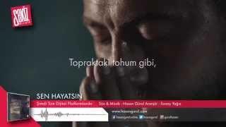 Hasan Gürol - Sen Hayatsın