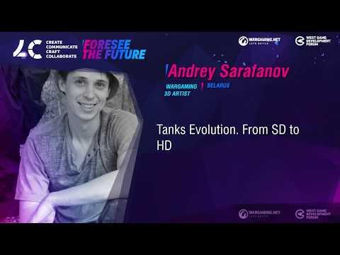 Tanks Evolution. From SD to HD / Andrey Sarafanov, 3D Artist Wargaming