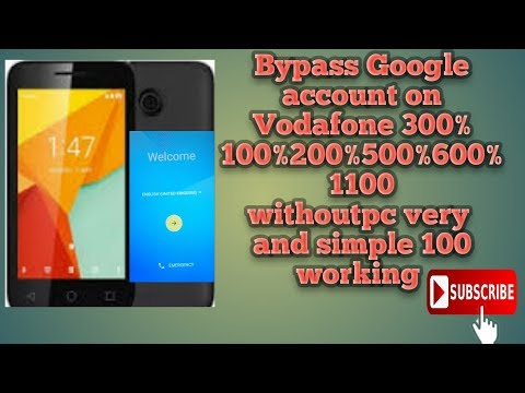 how to bypass Google account on Vodafone 300