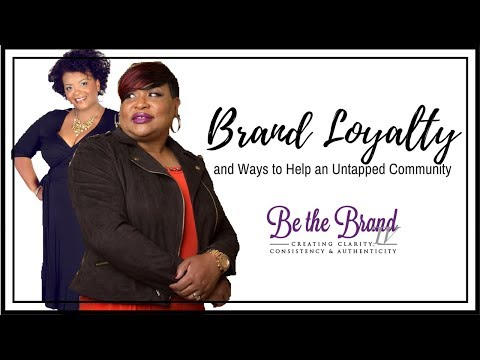 How to Build Brand Loyalty and Ways to Help and Untapped Community