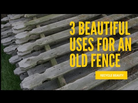 3 Beautiful Uses for an Old Fence - Recycle / Home Decor