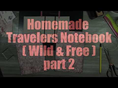 DIY handgemaakt  Travelers Notebook  ( Wild & Free ) deel 2( nederlands )